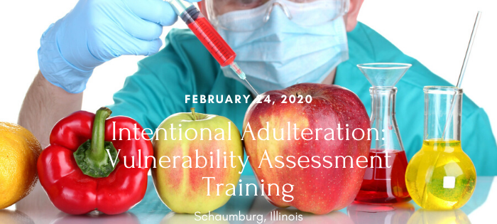 Intentional Adulteration Vulnerability Assessment Training